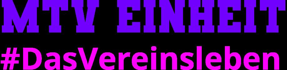 MTV Einheit e.V.