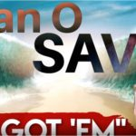 Juan O Savin: We Got 'Em (Video)