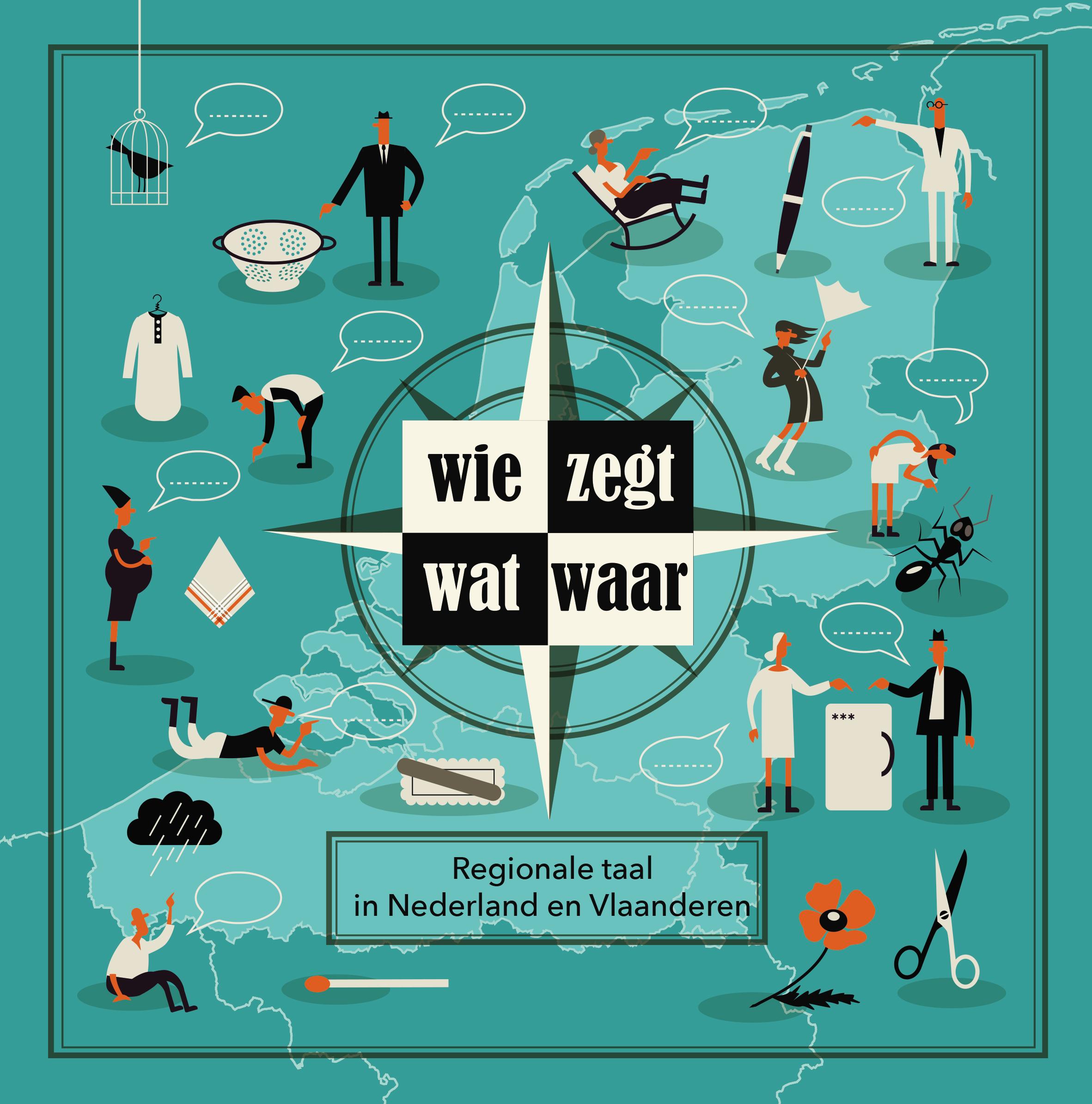 Boek: Wie zegt wat waar? Regionale taal in Nederland en Vlaanderen