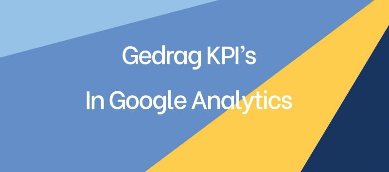 Gedrag KPI's in Google Analytics