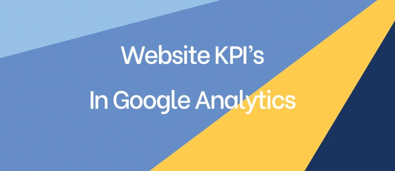 Website KPI's in Google Analytics