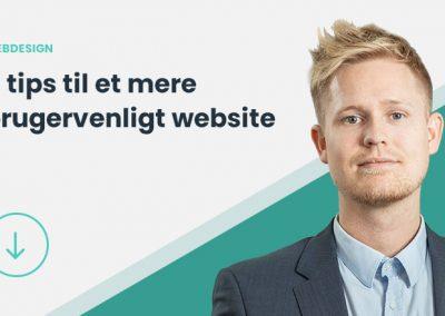 Webdesign: 4 tips til en mere brugervenlig hjemmeside