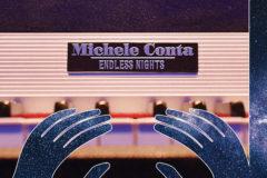 Endless Nights, il primo album di Michele Conta (ex-Locanda delle Fate)