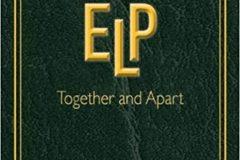 """Emerson Lake & Palmer: il libro fotografico """"ELP Together and Apart"""" – COMPRA"""