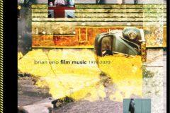 """Le colonne sonore di Brian Eno in """"Film Music 1976-2020"""" – COMPRA"""