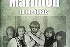 """Il libro """"Marillion in the 80s"""" – COMPRA"""