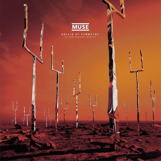 "Muse: ""Origin Of Symmetry: XX Anniversary RemiXX"" – COMPRA"