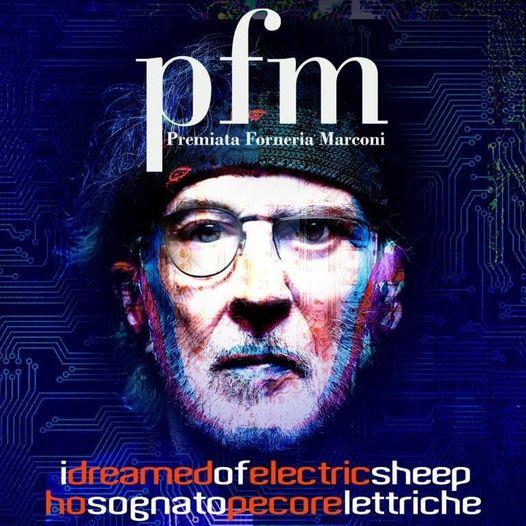 """PFM: l'album """"Ho Sognato Pecore Elettriche""""/""""I Dreamed of Electric Sheep"""", doppia versione in italiano e in inglese, esce il 22 ottobre – PRE-ORDINA"""