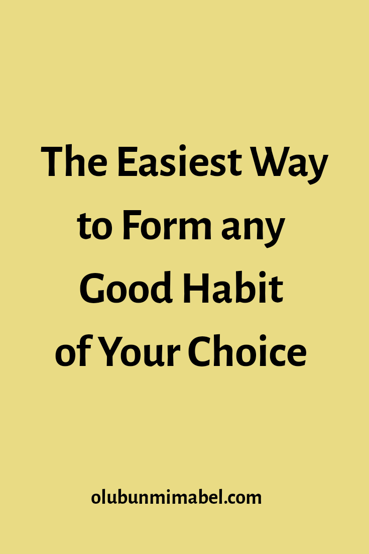 The Best and Only Way to Form and Maintain Habits for Self Personal Development