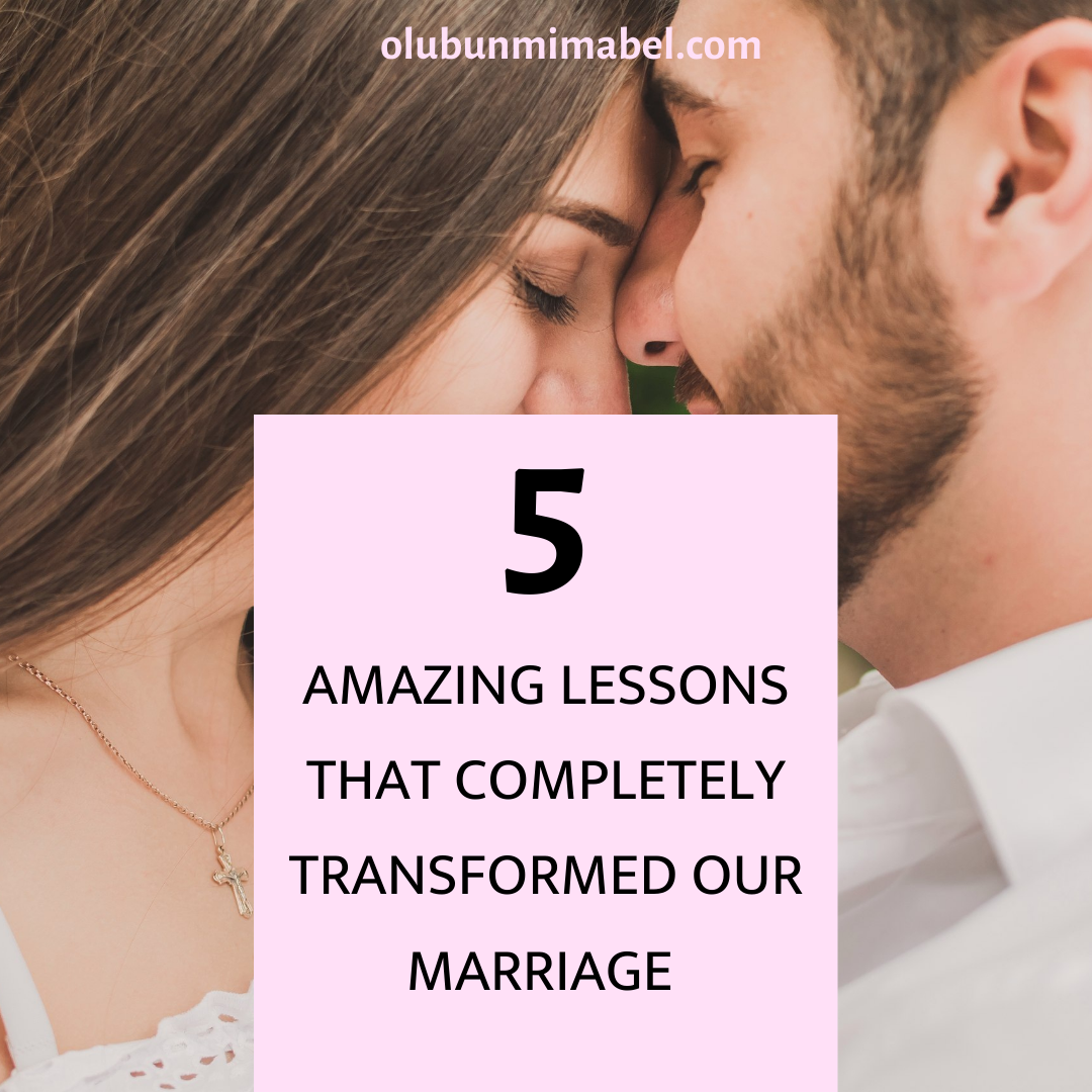 5 Lessons I Learned the Hard Way that Transformed My Marriage