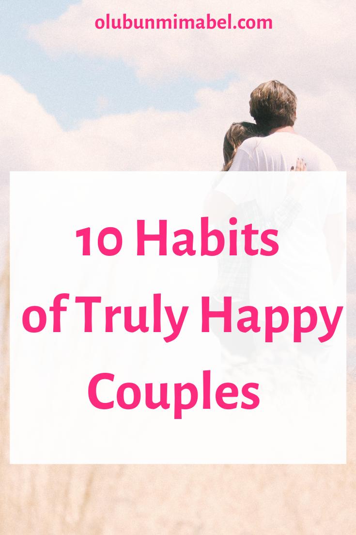 Top Ten Secrets/Habits of Truly Happy Couples