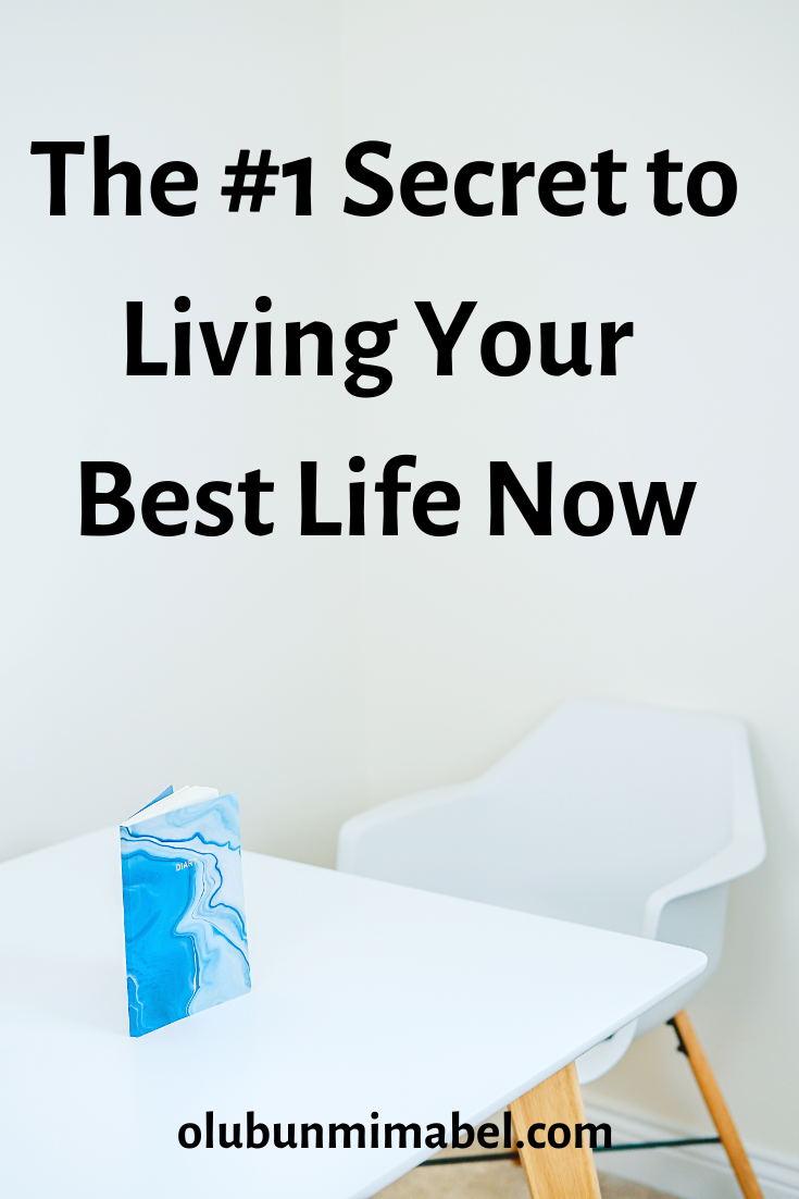 The Secret to Living the Life of Your Dreams