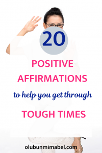 positive affirmations for tough times