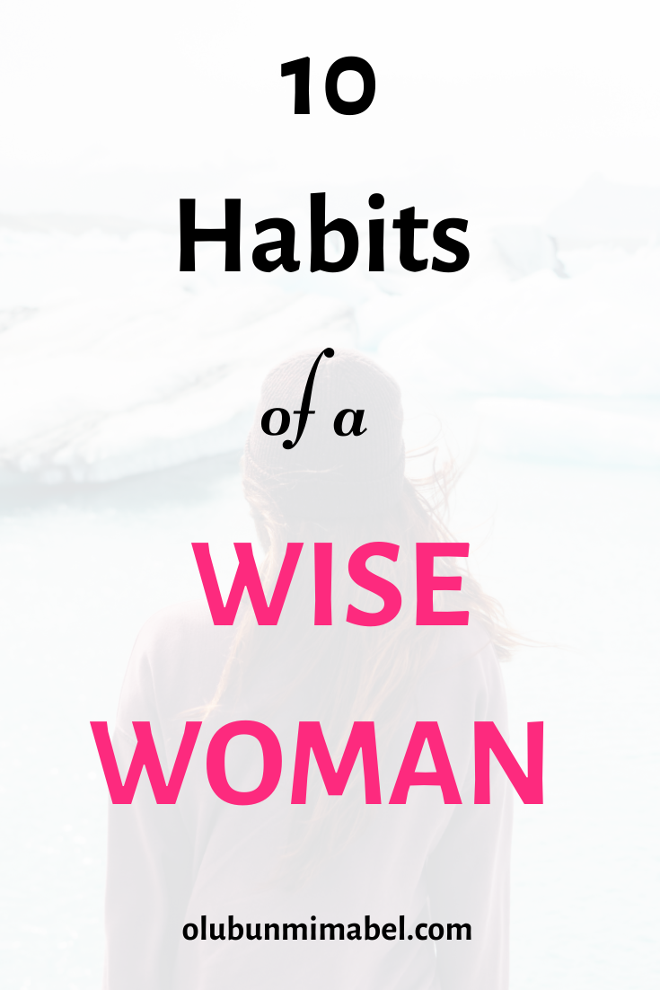 10 Habits of a Wise Woman
