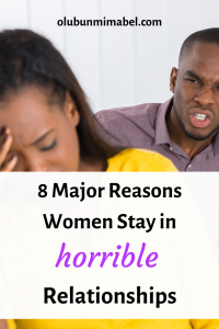 why women stay in bad relationships
