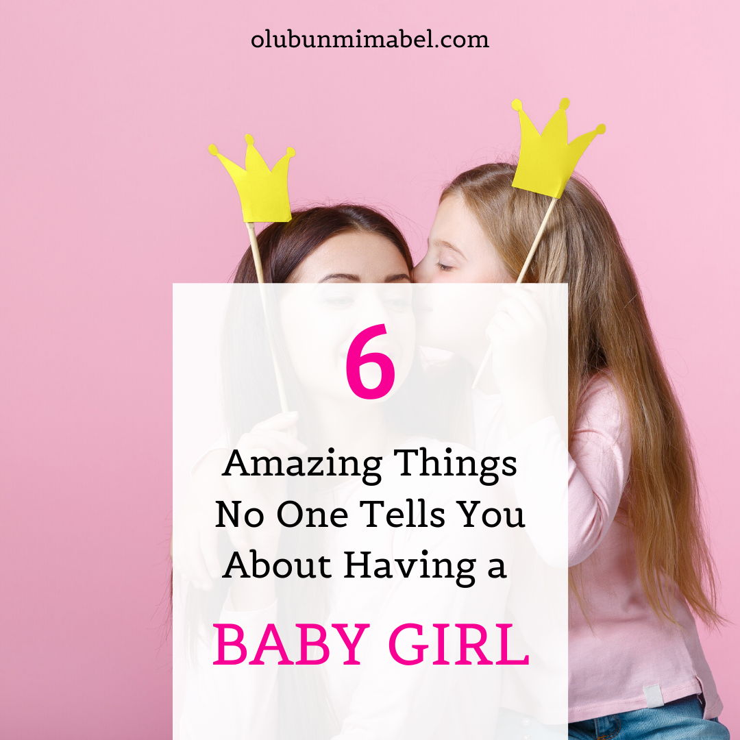 what no one tells you about having a baby girl