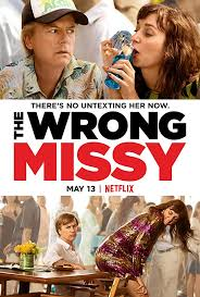 The Wrong Missy : Netflix Movie Review