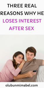 why he loses interest after sex