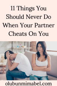 What not to do when you're Cheated on