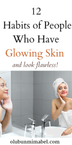 Habits for glowing skin