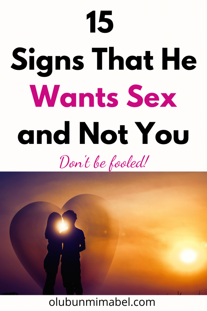 signs that he is using you for sex