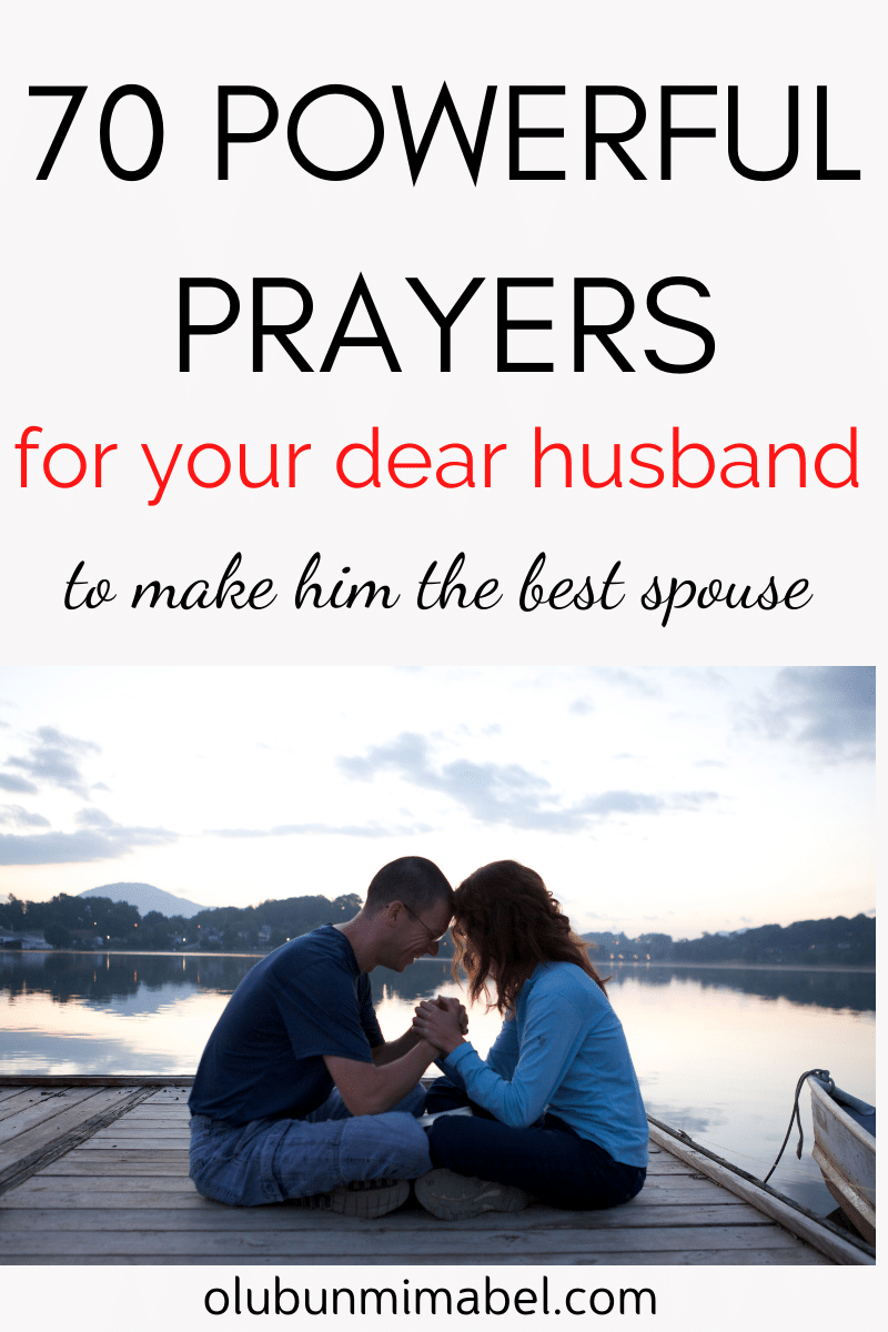 70 Powerful Prayers for My Husband That I Love