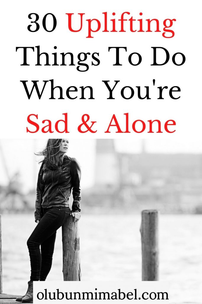 things to do when sad