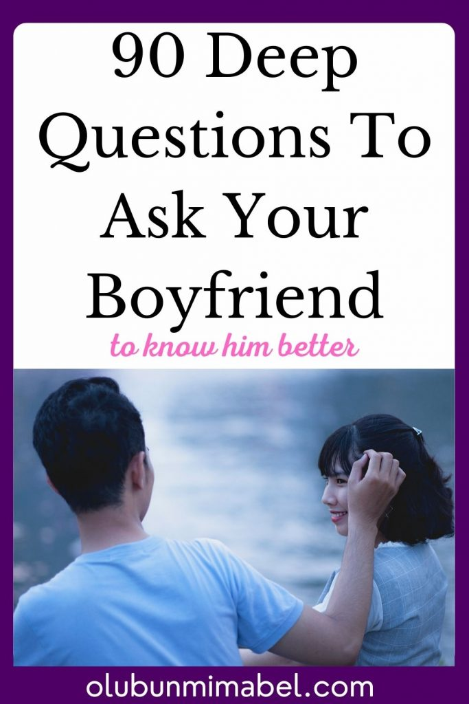 deep questions to ask your boyfriend