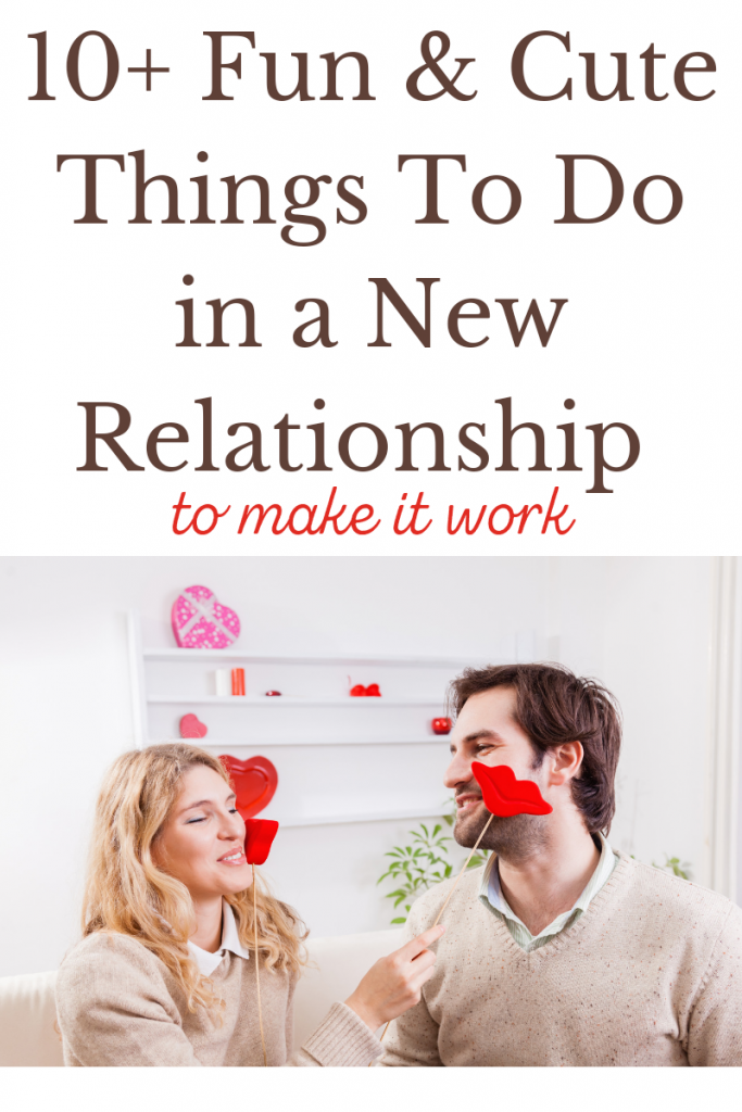 Things To Do in a new relationship
