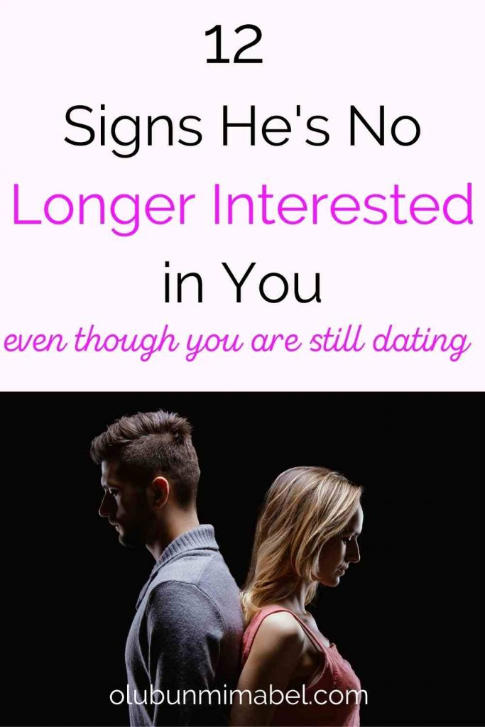 signs he is no longer interested in you