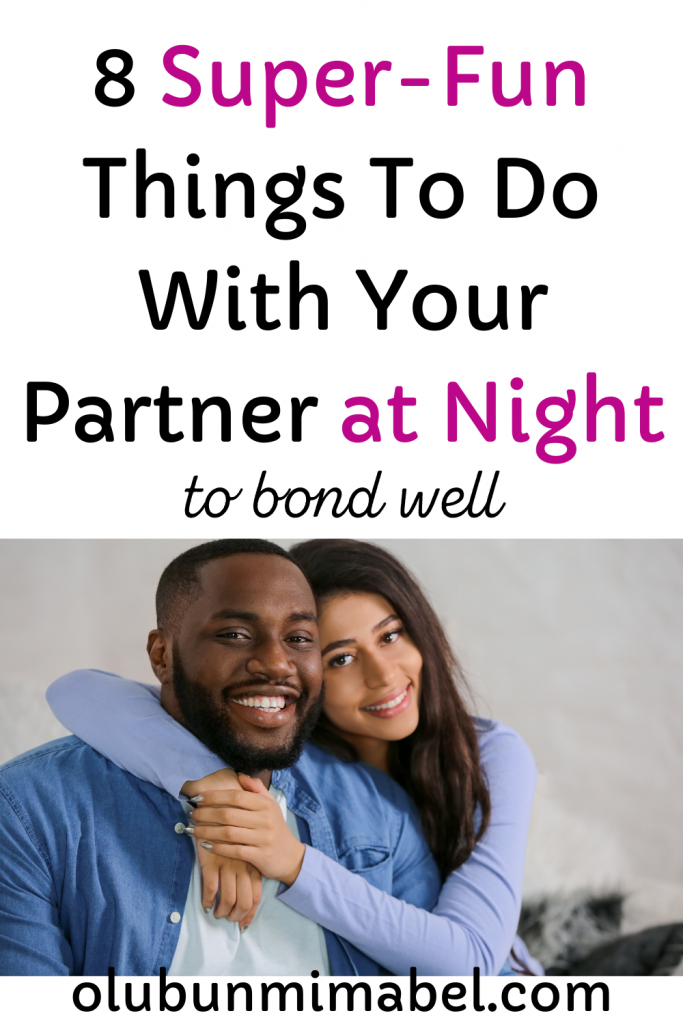 to do with your boyfriend at night