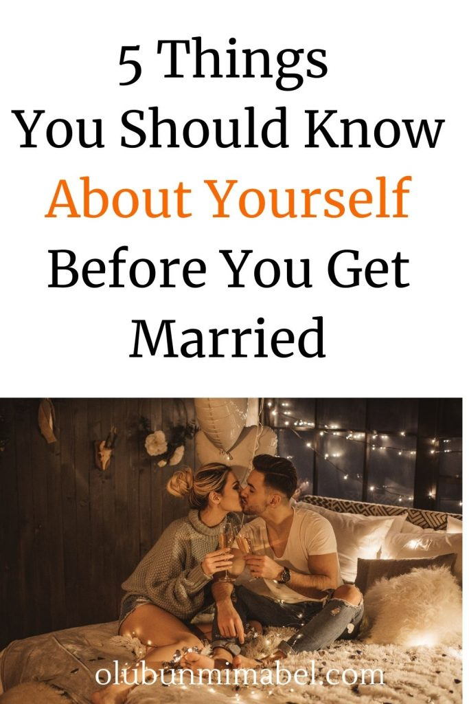 things to know about yourself before you get married