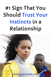 trust your instincts in relationships