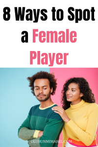 8 Ways to Spot a Female Player