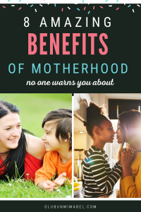 benefits of being a mother