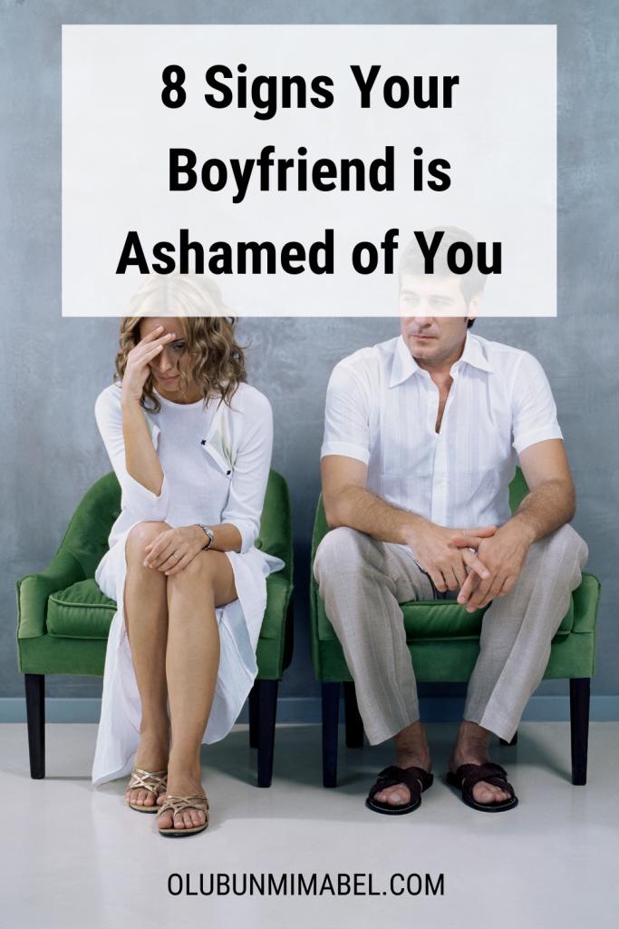 is my boyfriend ashamed of me
