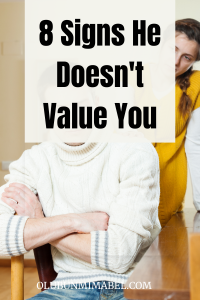 Signs he doesn't value you