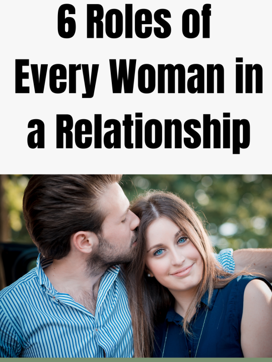Women's Role in Relationship: What Every Woman You Should