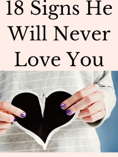Signs he will never love you