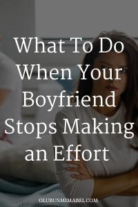 when your boyfriend makes an effort