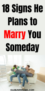 signs he will marry you someday