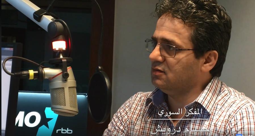 Photo of المفكر السوري حسام الدين درويش / الثورة السورية قامت لأسباب إنسانية وأخلاقية