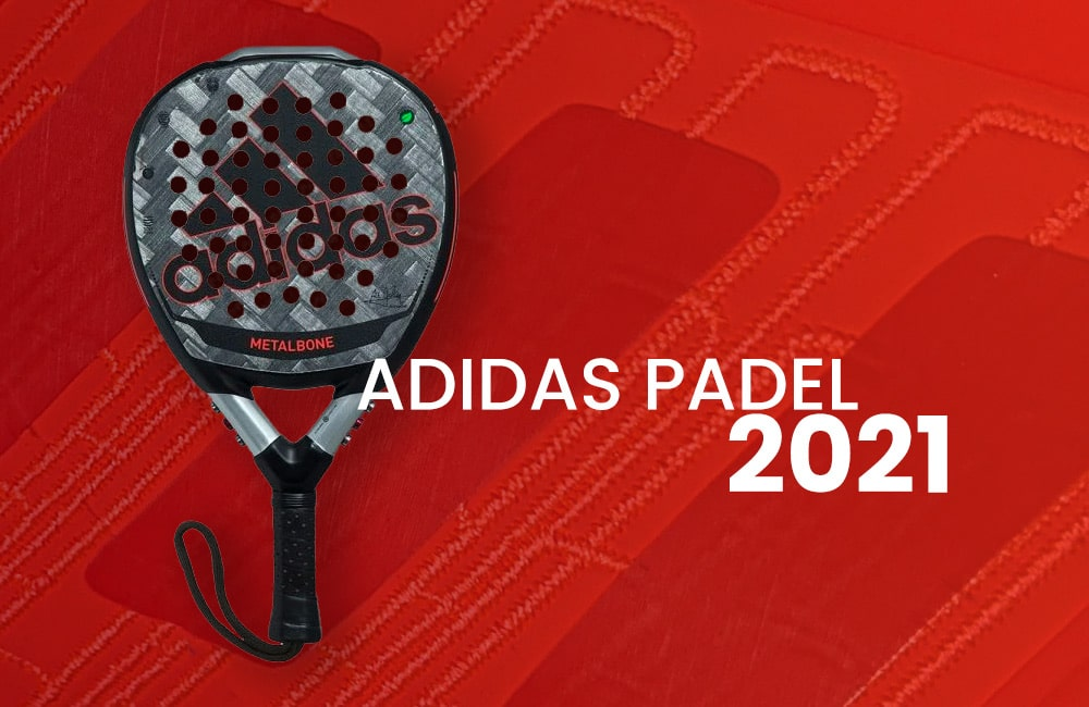 Adidas Padel 2021 – Everything You Need To Know