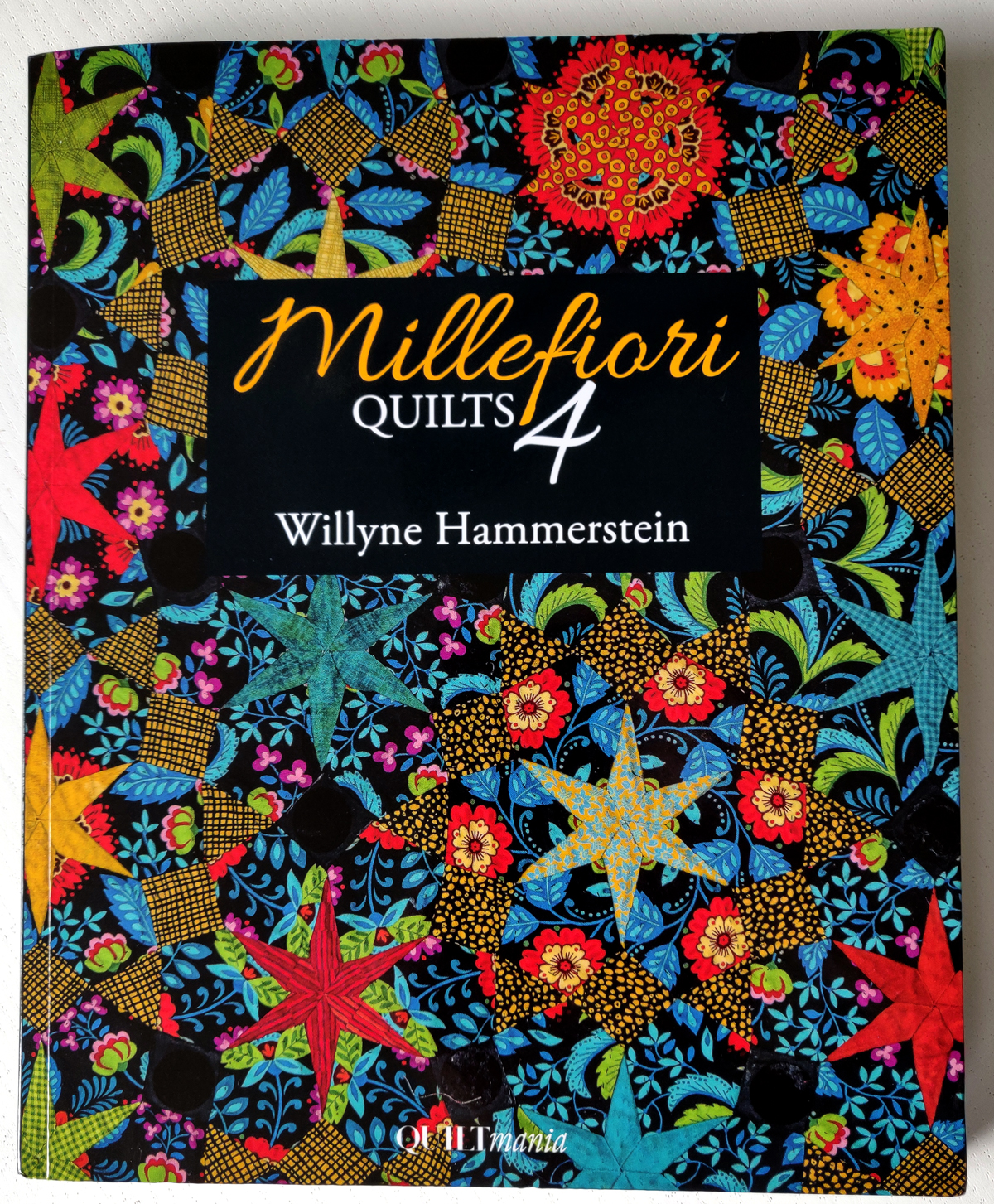 Millefiori Quilts 4 Book Cover