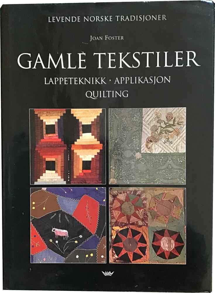 Gamle tekstiler, Lappeteknik - Applikasjon - Quilting  Book Cover
