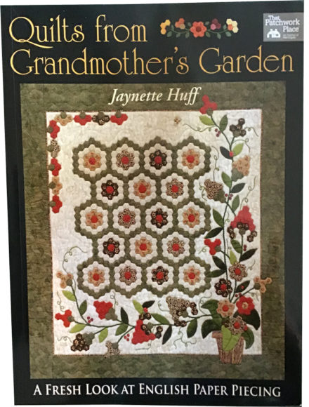 Quilts from Grandmother's Garden, A fresh look at English Paper Piecing  Book Cover
