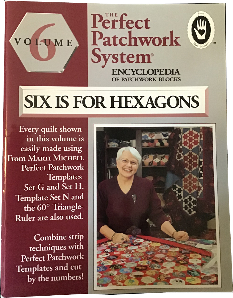 The Perfect Patchwork System, Volume 6, six er for hexagons Book Cover