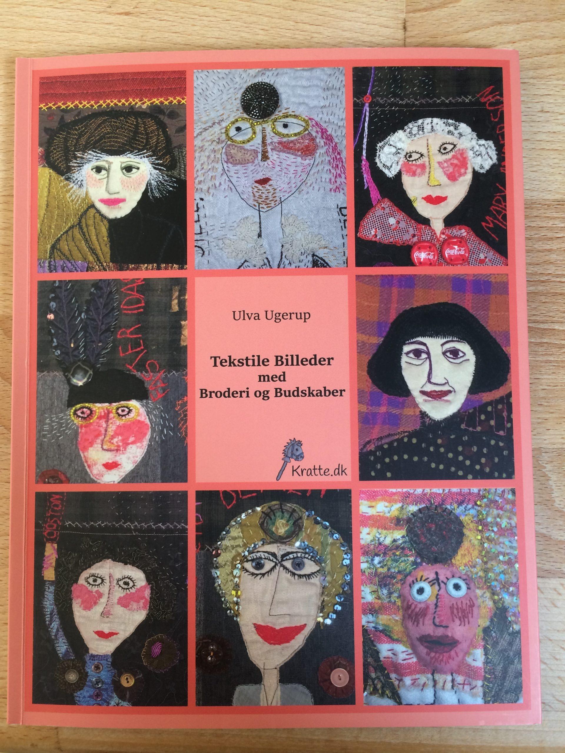 Tekstile Billeder med Broderi og Budskaber Book Cover