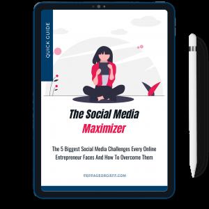 The Social Media Maximizer