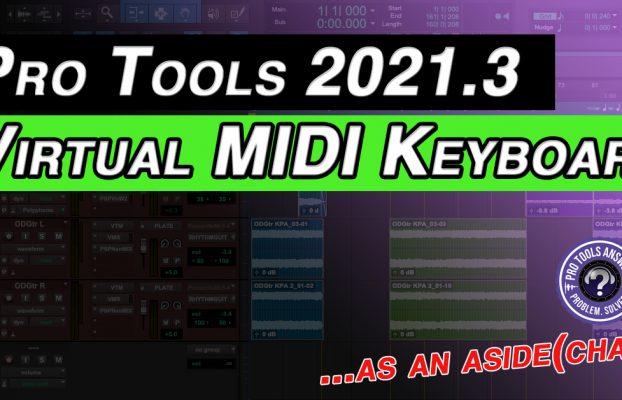 Pro Tools Virtual MIDI Keyboard is here